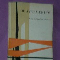 Libros de segunda mano: DE AYER Y DE HOY. POR CLAUDIO SÁNCHEZ ALBORNOZ.. Lote 33083898