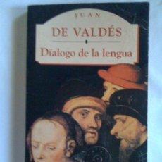 Libros de segunda mano: DIÁLOGO DE LA LENGUA, DE JUAN DE VALDÉS. OLYMPIA, 1995. Lote 33316023