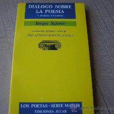 Gebrauchte Bücher - DIALOGO SOBRE LA POESIA y otros ensayos.- Yorgos Seferis.- Júcar, 1989 - 33361750