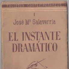 Libros de segunda mano: EL INSTANTE DRAMÁTICO. JOSÉ MARÍA SALAVERRÍA. MADRID. 1934. FOLLETOS CONTEMPORÁNEOS.. Lote 33467282
