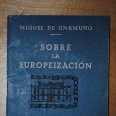 Libros de segunda mano: SOBRE LA EUROPEIZACION. MIGUEL DE UNAMUNO. FALANGE. BOLSILLO CAMISA AZUL EDICIONES PARA EL BOLSILLO . Lote 33683793