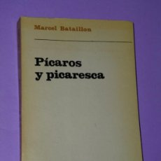 Libros de segunda mano: PICAROS Y PICARESCA. LA PÍCARA JUSTINA.. Lote 34147172