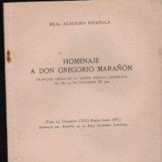 Libros de segunda mano: HOMENAJE A DON GREGORIO MARAÑÓN, MADRID, IMP. AGUIRRE 1971, 45PÁGS, 17X25CM. Lote 34934224
