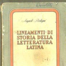 Libros de segunda mano: ROSTAGNI :LINEAMENTI DI STORIA DELLA LETTERATURA LATINA (1954) EN ITALIANO. Lote 35406870