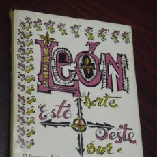Libros de segunda mano: LEÓN: NORTE, SUR, ESTE, OESTE . Lote 35501670