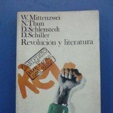 Libros de segunda mano: REVOLUCION Y LITERATURA -AKAL 1977-MITTENZWEI/THUN/SCHILLER/SCHLENSTEDT . NUEVO SIN USAR. Lote 35538823