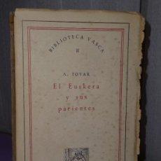 Libros de segunda mano: EL EUSKERA Y SUS PARIENTES.. Lote 35578217