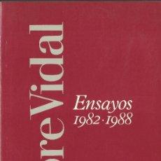 Libros de segunda mano: GORE VIDAL : ENSAYOS 1982-1988. (EDHASA, 1990) . Lote 36070395