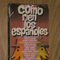 Libros de segunda mano: CÓMO RÍEN LOS ESPAÑOLES POR LEÓN IGNACIO DE PLAZA JANÉS EN BARCELONA 1979 PRIMERA EDICIÓN. Lote 36141236