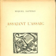 Libros de segunda mano: MIQUEL SAPERAS. ASSAJANT L´ASSAIG. BARCELONA, 1949. FS. Lote 36739617