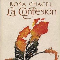 Libros de segunda mano: ROSA CHACEL : LA CONFESIÓN. (POCKET EDHASA, 1980) . Lote 37473054