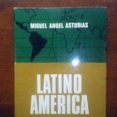 Libros de segunda mano: LATINOAMERICA Y OTROS ENSAYOS. MIGUEL ANGEL ASTURIAS. PRIMERA EDICIÓN . Lote 37618323