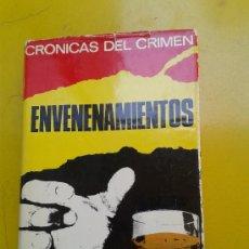 Libros de segunda mano: LIBRO CRÓNICAS DEL CRIMEN LUIS DE CARALT EDITOR ENVENENAMIENTOS SUCESOS ASESINATOS HOMICIDIOS. Lote 38480486