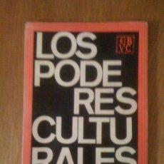 Libros de segunda mano: LOS PODERES CULTURALES, DE FRANCO FORTINI. UNIVERSIDAD CENTRAL DE VENEZUELA, 1970. Lote 38704620