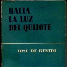 Libros de segunda mano: JOSE DE BENITO : HACIA LA LUZ DEL QUIJOTE (AGUILAR, 1960). Lote 38721768