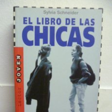 Libros de segunda mano: EL LIBRO DE LAS CHICAS - SYLVIA SCHNEIDER. Lote 38851872