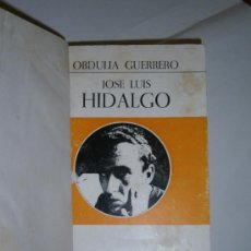 Libros de segunda mano: JOSE LUIS HIDALGO. OBDULIA GUERRERO. EDICIONES EPESA, S. A. MADRID, 1971. . Lote 38972215