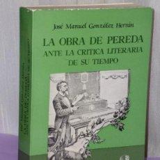 Libros de segunda mano: LA OBRA DE PEREDA ANTE LA CRÍTICA LITERARIA DE SU TIEMPO.. Lote 38982630