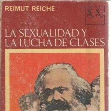 Libros de segunda mano: LA SEXUALIDAD Y LA LUCHA DE CLASES. REIMUT REICHE. SEIX BARRAL. BARCELONA. 1969. Lote 39295992
