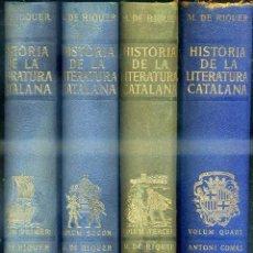 Libros de segunda mano: MARTIN DE RIQUER : HISTÒRIA DE LA LITERATURA CATALANA - 4 VOLUMS (ARIEL, 1964). Lote 39338533
