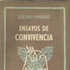 Libros de segunda mano: ENSAYOS DE CONVIVENCIA. JULIÁN MARÍAS. EDI. SUDAMERICANA. BUENOS AIRES. 1955. Lote 39414544