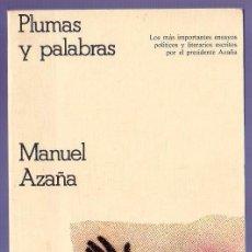 Libros de segunda mano: PLUMAS Y PALABRAS. MANUEL AZAÑA. EDITORIAL CRÍTICA. 2ª ED. BARCELONA. 1976.. Lote 39917971