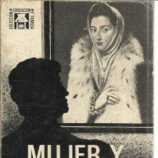 Libros de segunda mano: MUJER Y HOMBRE, HOY. PILAR DE CUADRA. EDICIÓN DESCLÉE DE BROUWER. MADRID. 1968. Lote 39917902