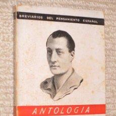 Livres d'occasion: ANTOLOGÍA DE JOSÉ ANTONIO PRIMO DE RIVERA, DE GONZALO TORRENTE BALLESTER. EDICIONES FE 1942. Lote 40541171