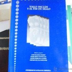 Libros de segunda mano: VALLE-INCLÁN Y EL FIN DE SIGLO.. Lote 40786229