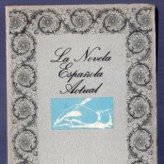 Libros de segunda mano: LA NOVELA ESPAÑOLA ACTUAL (ENSAYO DE ORDENACIÓN). JOSE CORRALES EGEA.. Lote 40815888