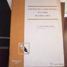 Libros de segunda mano: CONCEPTO DE LA MUJER ESPAÑOLA EN LA OBRA DE GARCÍA LORCA.. Lote 40823556