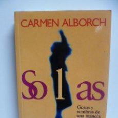 Libros de segunda mano: SOLAS - CARMEN ALBORCH - 1999 - EDICIONES TEMAS DE HOY . Lote 40900587