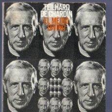 Libros de segunda mano: EL MEDIO DIVINO. PIERRE TEILHARD DE CHARDIN. TAURUS EDICIONES / ALIANZA EDITORIAL, S.A. MADRID. 1979. Lote 40982209