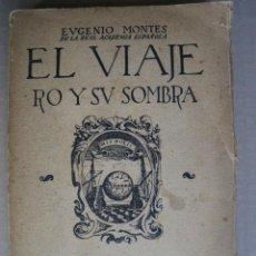 Libros de segunda mano - EL VIAJERO Y SU SOMBRA. EUGENIO MONTES. - 41001692