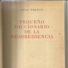 Libros de segunda mano: PEQUEÑO DICCIONARIO. LUIS FRANCO. EDITORIAL AMÉRICALEE. BUENOS AIRES. 1959. Lote 41130008