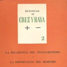 Libros de segunda mano: RENUEVOS DE CRUZ Y RAYA. VOLUMEN 2. JOSÉ BERGAMIN. CONTIENE 2 ENSAYOS. CRUZ DEL SUR.. Lote 41132103