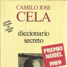 Libros de segunda mano: DICCIONARIO SECRETO. TOMO I. CAMILO JOSÉ CELA. ALFAGUARA. MADRID. 1972. Lote 41201906