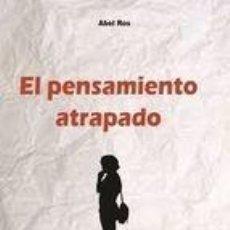 Libros de segunda mano: EL PENSAMIENTO ATRAPADO. Lote 41365437