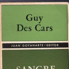 Libros de segunda mano: SANGRE DE ÁFRICA. GUY DES CARS. JUAN GOYANARTE, EDITOR. BUENOS AIRES. 1965.. Lote 41380286