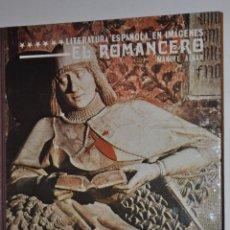 Libros de segunda mano: EL ROMANCERO. MANUEL ALVAR RM64552. Lote 41456680