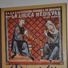 Libros de segunda mano: LA LÍRICA MEDIEVAL. ARTURO RAMONEDA RM64554. Lote 41456737