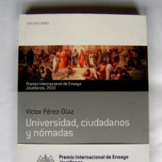 Gebrauchte Bücher - UNIVERSIDAD, CIUDADANOS Y NÓMADAS. PREMIO INTERNACIONAL ENSAYO JOVELLANOS 2010 - 41808148