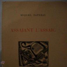 Libros de segunda mano: ASSAJANT L´ASSAIG.1949.. Lote 41853499