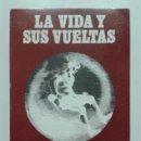 Libros de segunda mano: LA VIDA Y SUS VUELTAS - 81 ARTICULOS DE FRANCISCO CARANTOÑA EN EL COMERCIO DE GIJON - ASTURIAS -1984. Lote 42092055