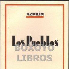 Libros de segunda mano: AZORÍN. LOS PUEBLOS. BIBLIOTECA NUEVA. Lote 42372029