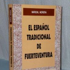 Libros de segunda mano: EL ESPAÑOL TRADICIONAL DE FUERTEVENTURA. (ASPECTOS FÓNICOS, GRAMATICALES Y LÉXICOS).. Lote 42378398