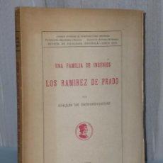 Libros de segunda mano: UNA FAMILIA DE INGENIOS: LOS RAMIREZ DE PRADO.. Lote 42421742