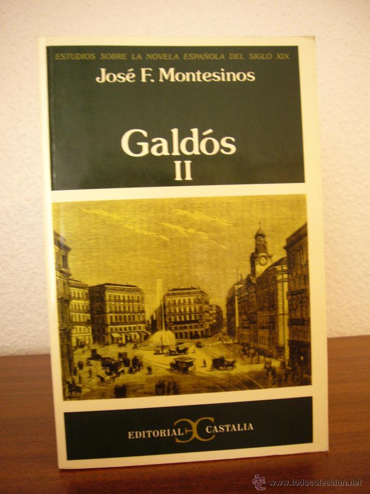 JOSÉ F. MONTESINOS: GALDÓS, II (CASTALIA, 2003) (Libros de Segunda Mano (posteriores a 1936) - Literatura - Ensayo)