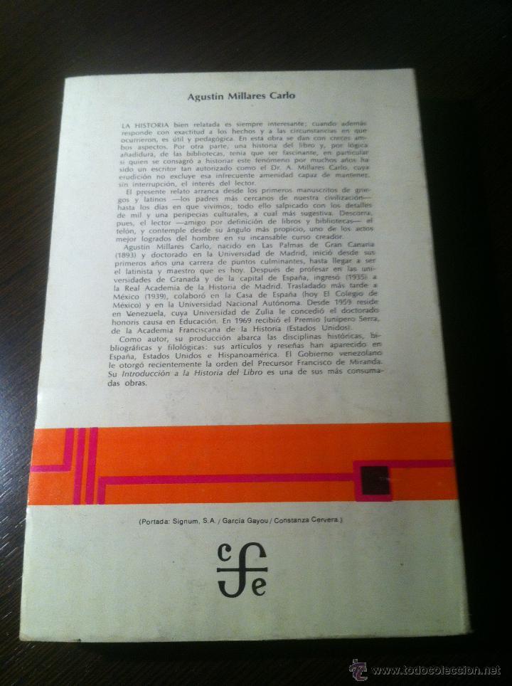 Libros de segunda mano: Introducción a la historia del libro y de las bibliotecas - A. Millares Carlo - México - 1971 - - Foto 2 - 43391404