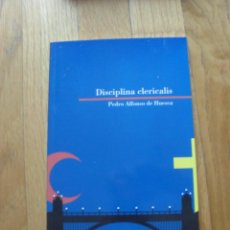 Libros de segunda mano: DISCIPLINA CLERICALIS, PEDRO ALFONSO DE HUESCA (BIBLIOTECA ARAGONESA HERALDO 2010). Lote 43451062